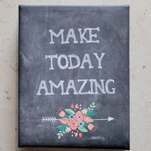 """""""Make Today Amazing"""" Floral Canvas Wall Art Sign"""